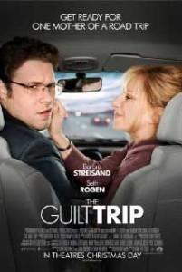 Guilt Trip starring Barbra Streisand
