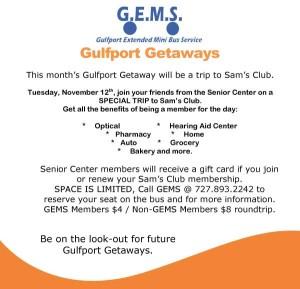Gulfport Getaway to Sam's Club November 12