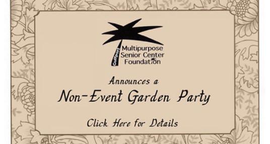 Support the Senior Foundation's Non-Event Garden Party